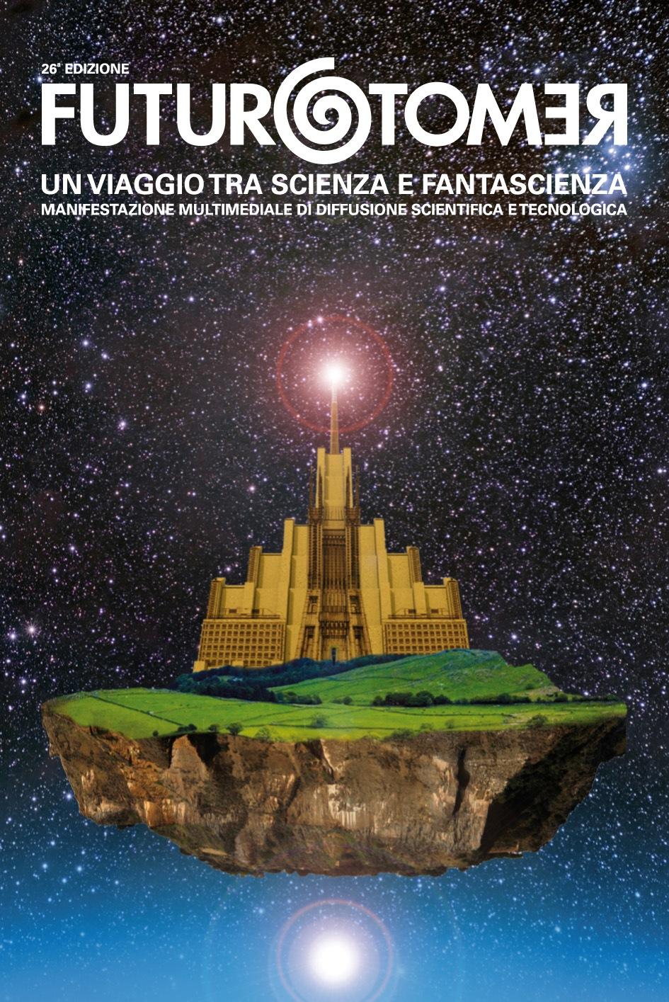 Aprono le Fabbriche del Cielo, la 26° edizione di Futuro Remoto