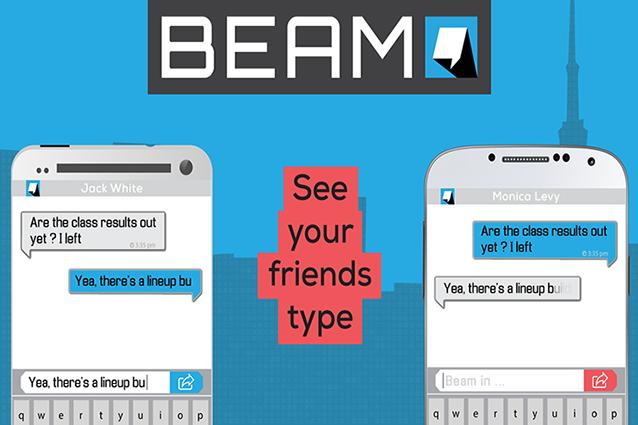 Beam Messenger, l'app per leggere i messaggi mentre vengono scritti